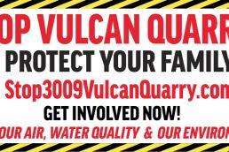 4 x 8 Stop Vulcan Quarry Yard Sign. Comal County, Bulverde, New Braunfels, Garden Ridge, Spring Branch.